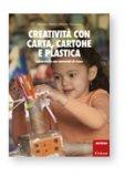 Creatività con Carta, Cartone, Plastica