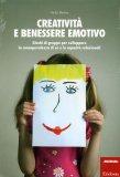 Creatività e Benessere Emotivo  - Libro