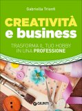 Creatività e Business  - Libro