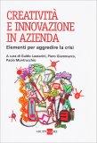 Creatività e Innovazione in Azienda - Libro