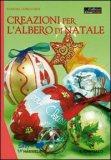 Creazioni per l'Albero di Natale
