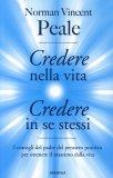 Credere nella Vita - Credere in Se Stessi  - Libro