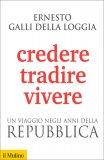 Credere, Tradire, Vivere - Libro