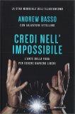 Credi nell'Impossibile — Libro