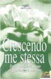 Crescendo me Stessa  - Libro