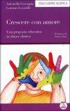 Crescere con Amore  - Libro