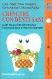 Crescere con Denti Sani — Libro