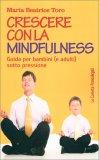 Crescere con la Mindfulness - Libro