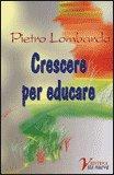 Crescere per Educare — Libro