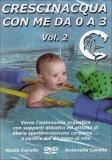 Crescinacqua con Me da 0 a 3 Vol.2  - DVD