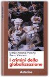 I CRIMINI DELLA GLOBALIZZAZIONE di Salvo Vaccaro