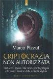 Criptocrazia Non Autorizzata — Libro