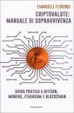 Criptovalute: Manuale di Sopravvivenza - Libro