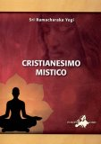 Cristianesimo Mistico  - Libro