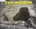 Cro-Mignon - Piccola Storia della Preistoria  - Libro