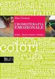 Cromoterapia Emozionale  - Libro