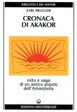 Cronaca di Akakor  - Libro
