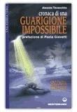 Cronaca di una Guarigione Impossibile