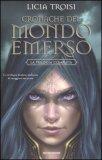 Cronache del Mondo Emerso - La Trilogia Completa