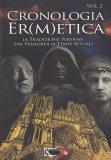 Cronologia Ermetica - Vol. 2  (dal 1315 al 1798) - Libro