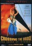 Crossing the Bridge  - DVD