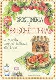 Crostineria & Bruschetteria - Libro