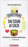 Crowdfunding - Dai Sogni ai Soldi  - Libro