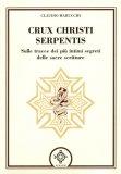 Crux Christi Serpentis  - Libro