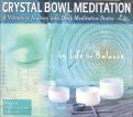 Crystal Bowl Meditation - CD
