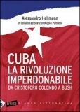 Cuba - La Rivoluzione Imperdonabile