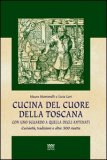 Cucina del Cuore della Toscana