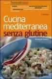 Cucina Mediterranea senza Glutine