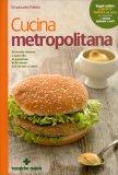 Cucina Metropolitana - Libro