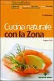 Cucina Naturale con la Zona
