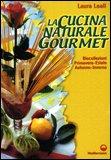 La Cucina Naturale Gourmet
