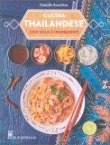 Cucina Thailandese - Libro