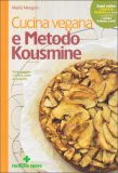 Cucina Vegana e Metodo Kousmine — Libro