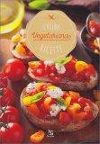 Cucina Vegetariana - Ricette - Libro