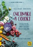Cucinare a Colori - Libro