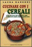 Cucinare con i Cereali
