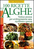100 Ricette con le Alghe