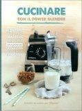 Cucinare con il Power Blender — Libro