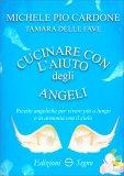Cucinare con l'Aiuto degli Angeli — Libro