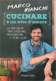 Cucinare è un Atto d'Amore - Libro