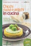 Chicchi Nuovi e Antichi in Cucina - Libro