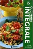 Cucinare Integrale — Libro
