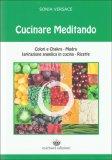 Cucinare Meditando - Libro