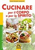 Cucinare per il Corpo e lo Spirito — Libro