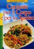 Cucinare per il Corpo e per lo Spirito  — Libro