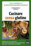 Cucinare senza Glutine  — Libro